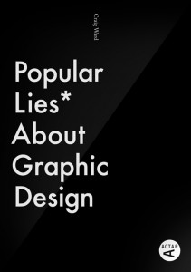 Graphic Design, Frankly Speaking