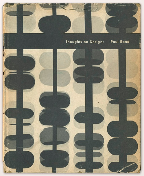 http://alfalfastudio.com/wp-content/uploads/2015/10/RAND_1947_Thoughts_on_Design_cover.jpg
