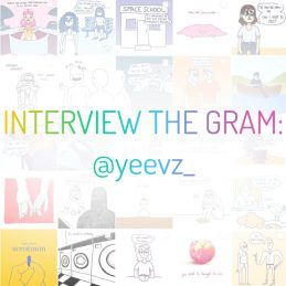 Interview the Gram – @yeevz_